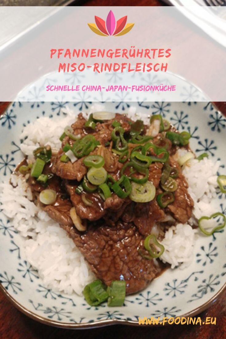 Pfannengerührtes Miso-Rindfleisch - schnelle China-Japan-Fusionküche