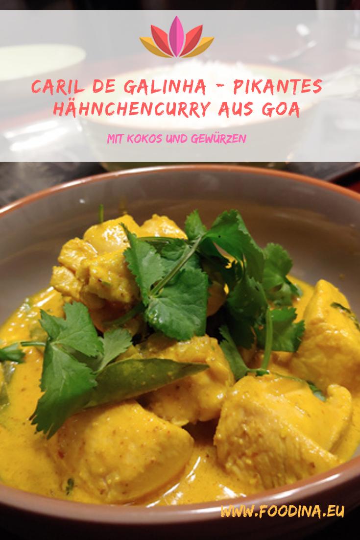 Caril de Galinha - pikantes Hähnchencurry aus Goa mit Kokos und Gewürzen